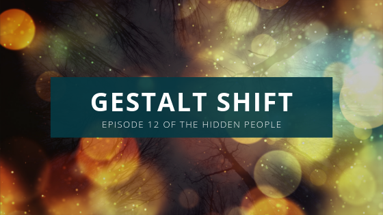 Gestalt Shift: The signature forest circling and closing in dark in the background with glowing orbs of light changing our view of the dark forest